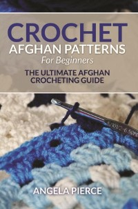 Cover Crochet Afghan Patterns For Beginners
