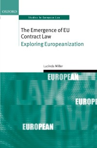 Cover Emergence of EU Contract Law