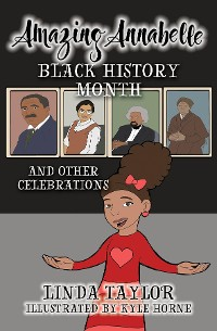 Cover Amazing Annabelle-Black History Month and Other Celebrations