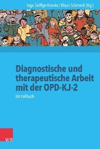 Cover Diagnostische und therapeutische Arbeit mit der OPD-KJ-2