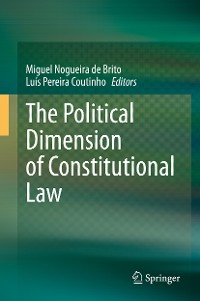 Cover The Political Dimension of Constitutional Law