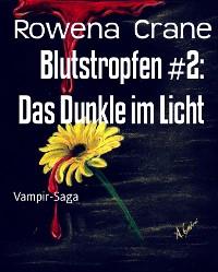 Cover Blutstropfen #2: Das Dunkle im Licht