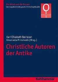 Cover Christliche Autoren der Antike