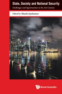 Cover State, Society And National Security: Challenges And Opportunities In The 21st Century