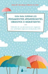 Cover Guía para superar los pensamientos atemorizantes, obsesivos o inquietantes