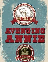 Cover The Tale of Avenging Annie