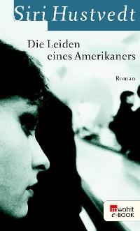 Cover Die Leiden eines Amerikaners
