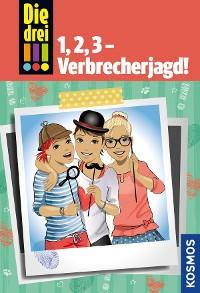 Cover Die drei !!!, 1, 2, 3 - Verbrecherjagd! (drei Ausrufezeichen)