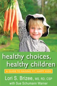 Cover Healthy Choices, Healthy Children