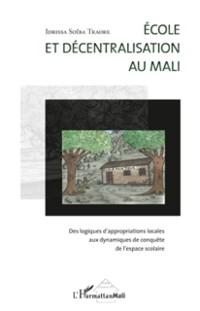 Cover Ecole et decentralisation au mali - des