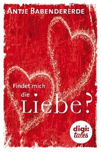 Cover Findet mich die Liebe?