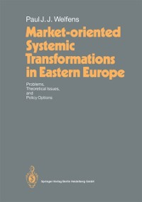 Cover Market-oriented Systemic Transformations in Eastern Europe