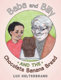 Cover Baba and Billy and the Chocolate Banana Bread