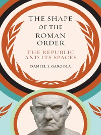 Cover The Shape of the Roman Order