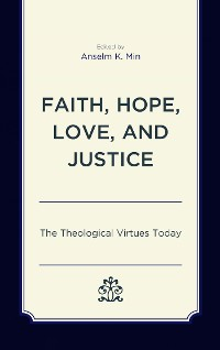 Cover Faith, Hope, Love, and Justice