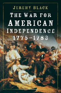 Cover The War for American Independence, 1775-1783