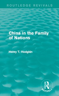 Cover China in the Family of Nations (Routledge Revivals)