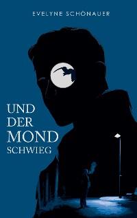 Cover Und der Mond schwieg