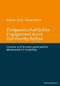 Cover Zivilgesellschaftliches Engagement durch Community Radios