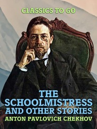 Cover Schoolmistress, and Other Stories