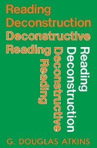 Cover Reading Deconstruction/Deconstructive Reading