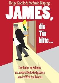 Cover James, die Tür bitte!