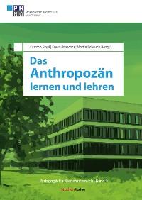 Cover Das Anthropozän lernen und lehren