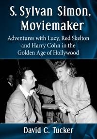 Cover S. Sylvan Simon, Moviemaker