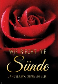 """Cover """"WIE RIECHT DIE SÜNDE"""""""