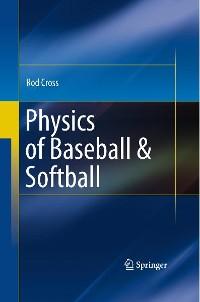 Cover Physics of Baseball & Softball