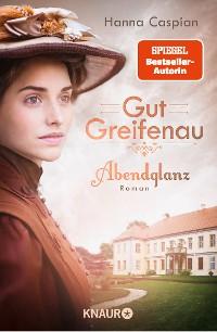 Cover Gut Greifenau - Abendglanz