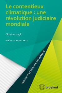 Cover Le contentieux climatique : une révolution judiciaire mondiale