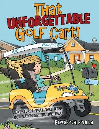 Cover That Unforgettable Golf Cart!