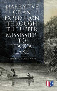 Cover Narrative of an Expedition through the Upper Mississippi to Itasca Lake