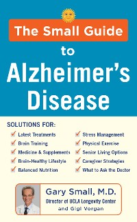 Cover The Small Guide to Alzheimer's Disease
