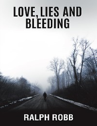 Cover Love, Lies and Bleeding