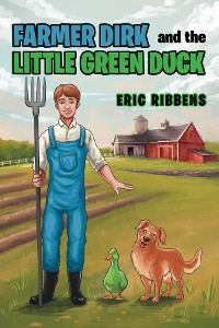 Cover Farmer Dirk and the Little Green Duck