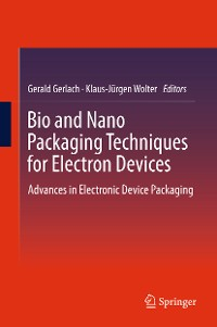 Cover Bio and Nano Packaging Techniques for Electron Devices