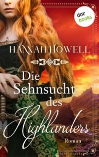 Cover Die Sehnsucht des Highlanders - Highland Roses: Zweiter Roman