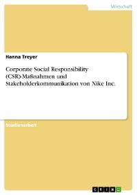 Cover Corporate Social Responsibility (CSR)-Maßnahmen und Stakeholderkommunikation von Nike Inc.