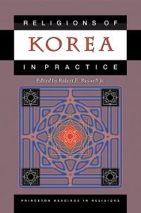 Cover Religions of Korea in Practice