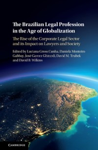 Cover Brazilian Legal Profession in the Age of Globalization