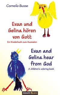 Cover Evan und Gelina hören von Gott – Ein Kinderbuch zum Ausmalen