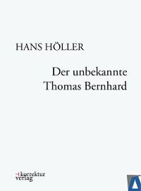 Cover Der unbekannte Thomas Bernhard