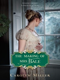 Cover The Making of Mrs. Hale