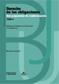 Cover Derecho de las obligaciones con propuestas de modernización: Tomo II