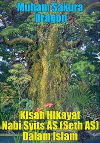 Cover Kisah Hikayat Nabi Syits AS (Seth AS) Dalam Islam
