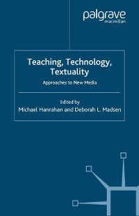 Cover Teaching, Technology, Textuality