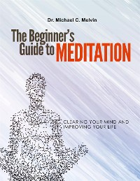Cover The Beginner's Guide To Meditation