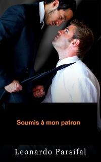 Cover Gay francais: Soumis à mon patron (gay francais gay romance francais natives loup gay juno)